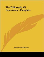 The Philosophy of Expectancy - Pamphlet