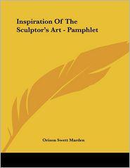 Inspiration of the Sculptor's Art - Pamphlet