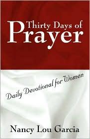 Thirty Days of Prayer: Daily Devotional for Women