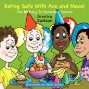 Eating Safe with Ace and Mace! - Jackson, Armitra L.