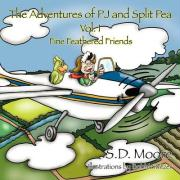 The Adventures of Pj and Split Pea Vol. I