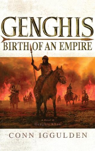 Genghis (The Conqueror Series) - Iggulden; Conn