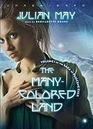The Many-Colored Land - May, Julian
