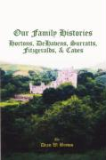 Our Family Histories: Hortons, Dehavens, Surratts, Fitzgeralds, and Caves - Brown, Dean W.