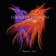 Visions of Strength - Toro, Marjorie J.