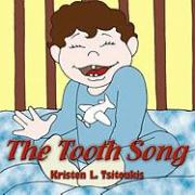 The Tooth Song - Tsitoukis, Kristen L.