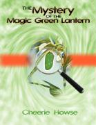 The Mystery of the Magic Green Lantern