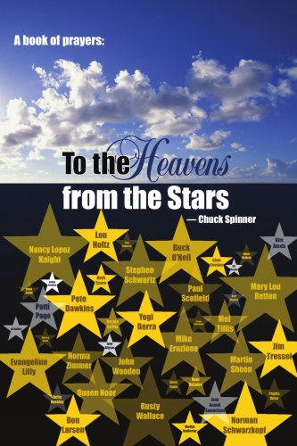 A Book of Prayers: To the Heavens from the Stars - Chuck Spinner