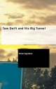 Tom Swift and His Big Tunnel