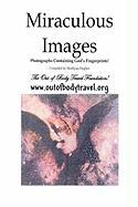 Miraculous Images - Hughes, Marilynn