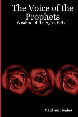 The Voice of the Prophets : Wisdom of the Ages, Mystery Religions 2 Of 2 - Marilynn Hughes