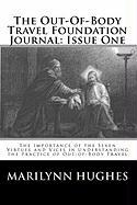 The Out-Of-Body Travel Foundation Journal: Issue One - Hughes, Marilynn
