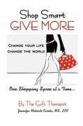 Shop Smart Give More - Carota, Jennifer Melnick