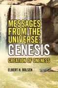 Messages from the Universe: Genesis