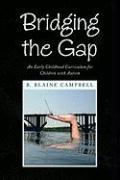 Bridging the Gap - Campbell, B. Blaine