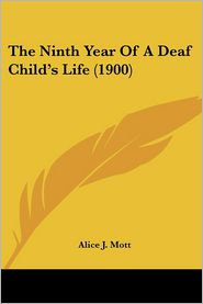 The Ninth Year of a Deaf Child's Life (1900)