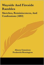 Wayside and Fireside Rambles: Sketches, Reminiscences, and Confessions (1893)