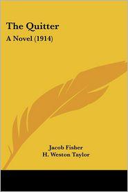The Quitter: A Novel (1914)