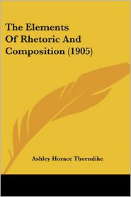 The Elements of Rhetoric and Composition (1905)