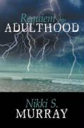Requiem Into Adulthood - Murray, Nikki S.