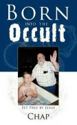 Born Into the Occult: Set Free by Jesus