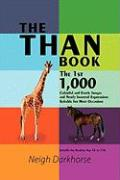The Than Book: The 1st 1,000 Colorful and Exotic Images and Newly Invented Expressions Suitable for Most Occasions - Darkhorse, Neigh