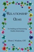 Relationship Gems: For Building and Maintaining Healthy Relationships - Windom, Cbt Efrem J.; Windom Cbt, Efrem J.