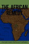 The African Remedy - Cathialam, Aam'pah-Katoh Bantump'l; Bantump'l Cathialam, Aampah-Katoh