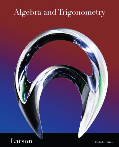 Student Study and Solutions Manual for Larson/Hostetler's Algebra and Trigonometry, 8th - Ron Larson