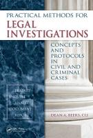 Practical Methods for Legal Investigations: Concepts and Protocols in Civil and Criminal Cases