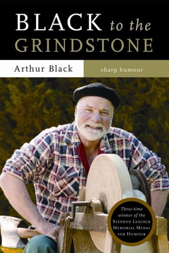 Black to the Grindstone - Arthur Black