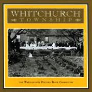Whitchurch Township - Whitchurch History Book Committee; Whitecap Books