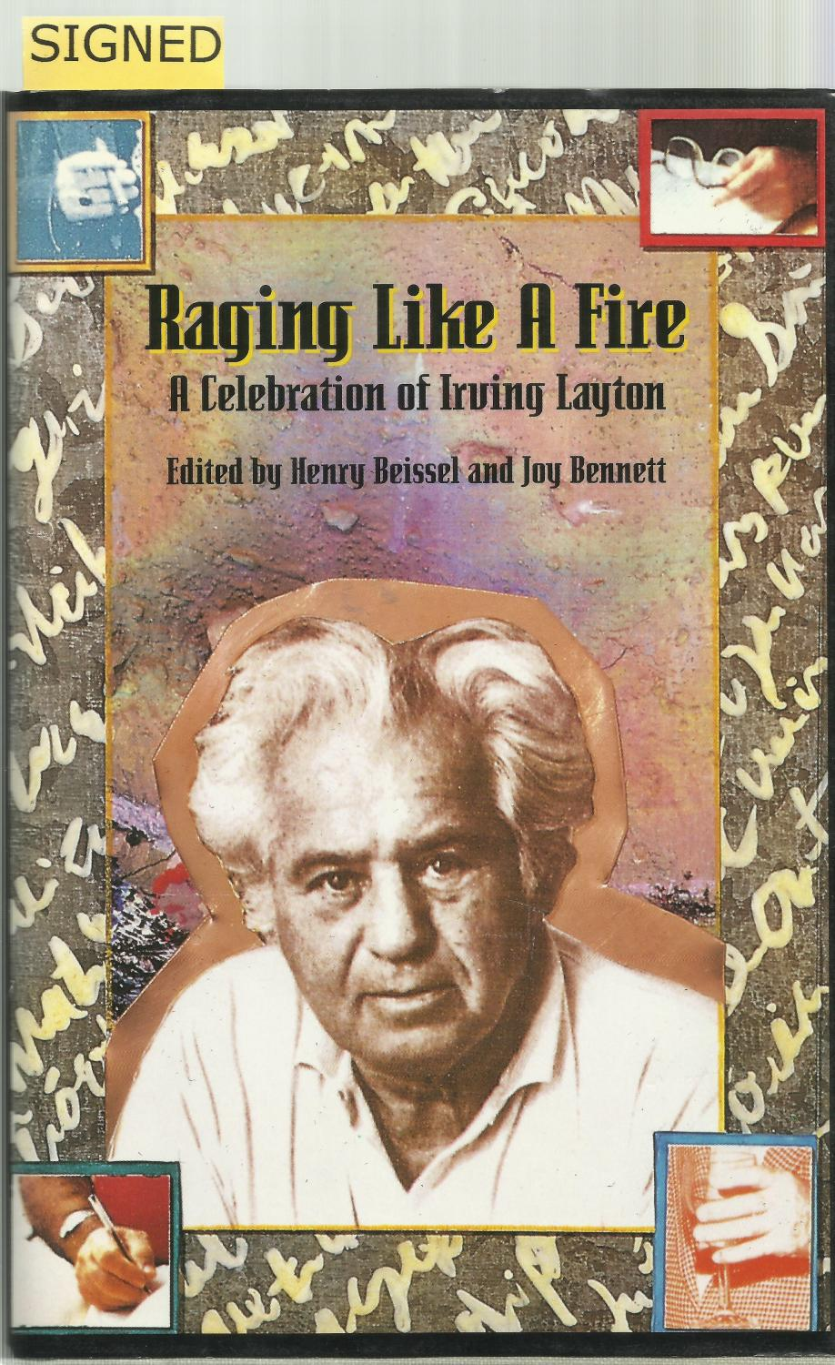 RAGING LIKE A FIRE: A Celebration of Irving Layton. - BEISSEL, Henry and Joy BENNETT.