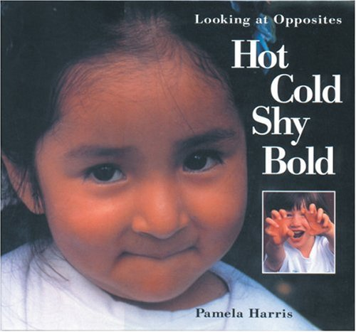 Hot, Cold, Shy, Bold - Pamela Harris
