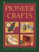Pioneer Crafts - Greenwood, Barbara