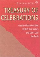 Treasury of Celebrations: Create Celebrations That Reflect Your Values and Don't Cost the Earth