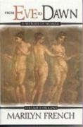 From Eve to Dawn: Origins, Volume 1