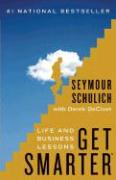 Get Smarter: Life and Business Lessons - Schulich, Seymour