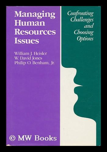 Managing Human Resources Issues: Confronting Challenges and Choosing Options (Jossey Bass Business and Management Series)