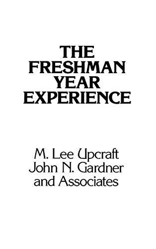 The Freshman Year Experience: Helping Students Survive and Succeed in College - M. Lee Upcraft; John N. Gardner