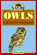Owls: A Wildlife Handbook