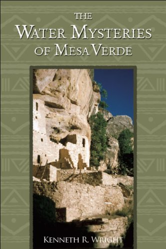 Water Mysteries of Mesa Verde - Kenneth R. Wright