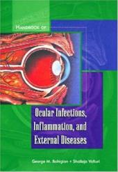 Handbook of Ocular Infections, Inflammation, and External Diseases