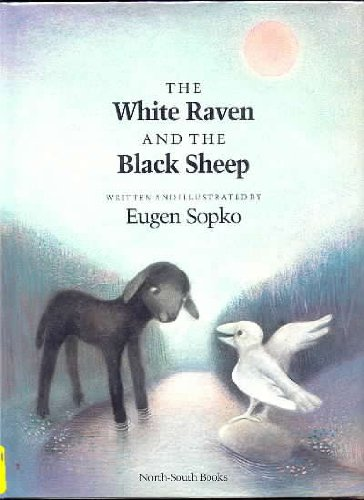 White Raven and the Black Sheep, Th - Eugen Sopko; Books North-South