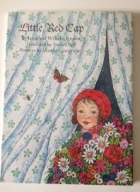Little Red Cap - Jacob Grimm; Wilhelm Grimm