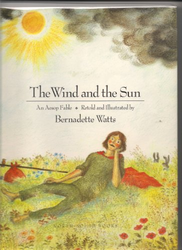 The Wind and the Sun - Aesop; Bernadette Watts; Books North-South