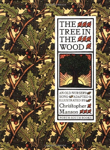 Tree in the Wood, The - Christopher Manson