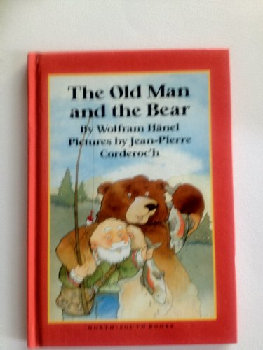 Old Man and the Bear - Wolfram Hanel; J Corderoc'h