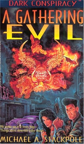 A Gathering Evil (Dark Conspiracy) - Michael A. Stackpole