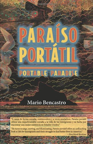 Paraiso portatil / Portable Paradise (Spanish Edition) (Spanish and English Edition) - Mario Bencastro